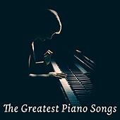 The Greatest Piano Songs von Various Artists