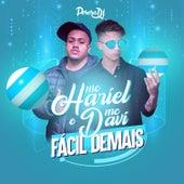Fácil Demais by Mc Hariel