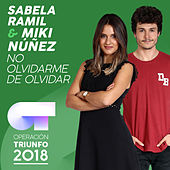 No Olvidarme De Olvidar (Operación Triunfo 2018) by Sabela Ramil