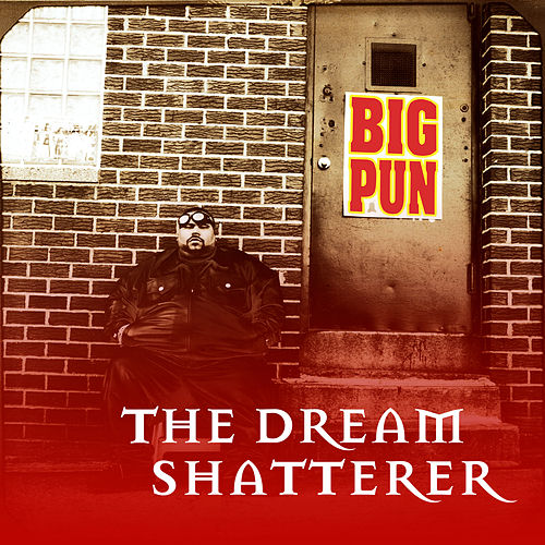 The Dream Shatterer EP by Big Pun