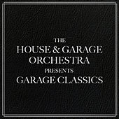 Garage Classics by A House