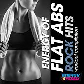 Energy of Flat Abs Rock Hits Workout Compilation by Various Artists