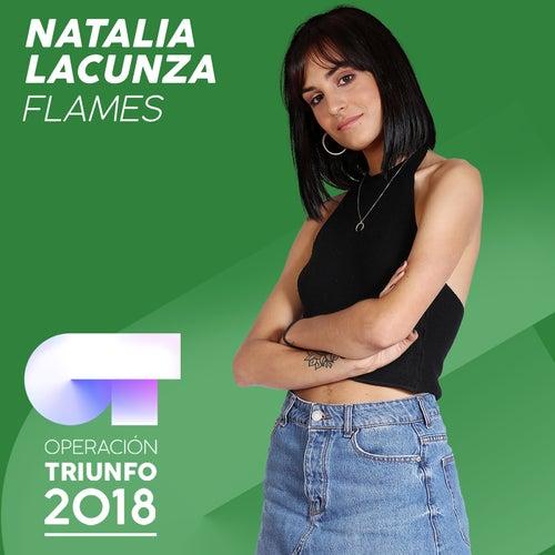 Flames (Operación Triunfo 2018) by Natalia Lacunza