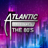 Atlantic Originals: The 80's de Various Artists