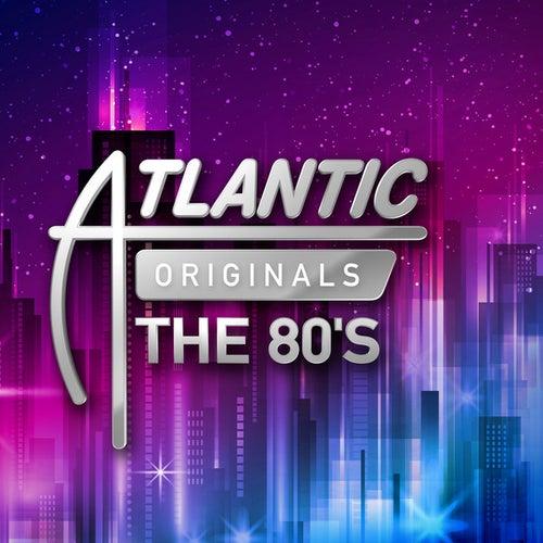 Atlantic Originals: The 80's de Various Artists