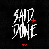 Said & Done by Alibi