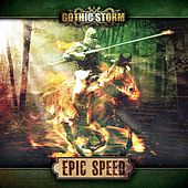 Epic Speed by Gothic Storm