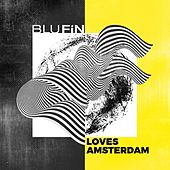 Blufin Loves Amsterdam von Various Artists