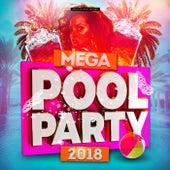 Mega Pool Party 2018 von Various Artists