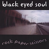 Rock Paper Scissors by Black Eyed Soul