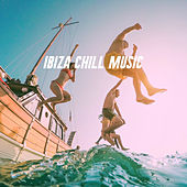 Ibiza Chill Music by Various Artists