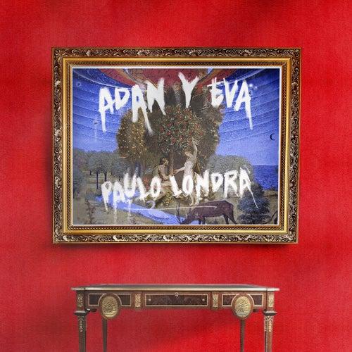 Adan y Eva de Paulo Londra
