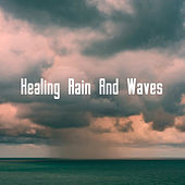 Healing Rain And Waves de Various Artists
