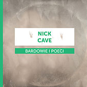 Bardowie i Poeci - Nick Cave de Various Artists