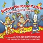 Kölner Karneval 2019 - Uns Sproch es Heimat von Various Artists