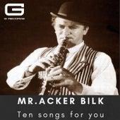 Ten songs for you de Acker Bilk