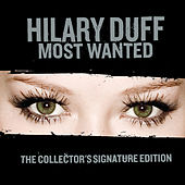 Most Wanted Collector's Signature Edition by Hilary Duff