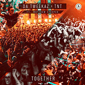 Together von Da Tweekaz