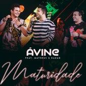 Maturidade de Avine Vinny