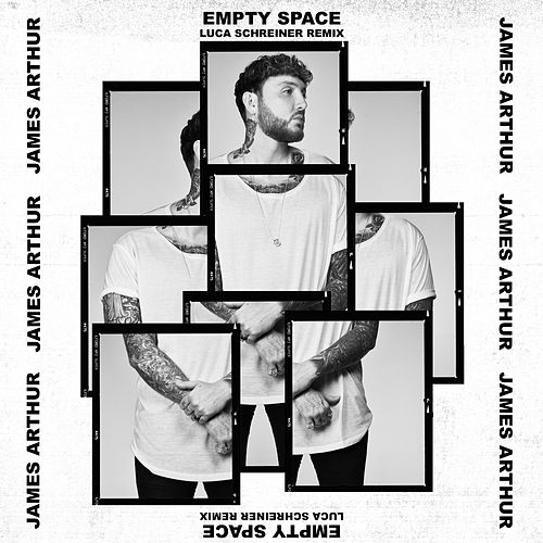Empty Space (Luca Schreiner Remix) von James Arthur