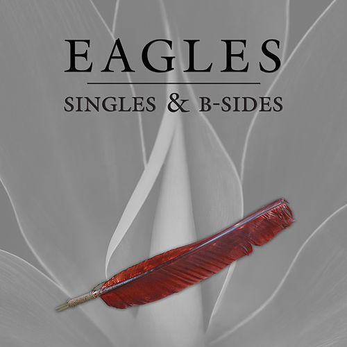 Singles & B-Sides de Eagles