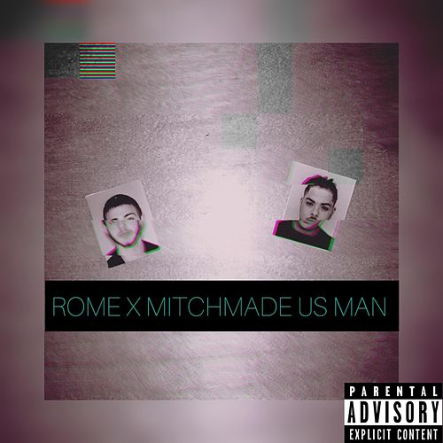 Us Man by Rome