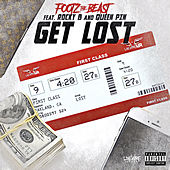 Get Lost (feat. Rocky B & Queen Pin) by Footz the Beast