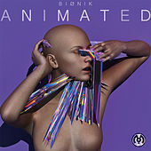 Animated - EP von Bionik