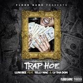 Trap Hoe (feat. Telly Mac & Lv tha Don) von Lunibee