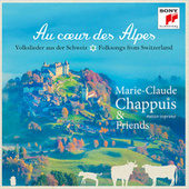 Au coeur des Alpes  - Volkslieder aus der Schweiz de Marie-Claude Chappuis