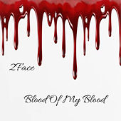 Blood of My Blood van 2Face