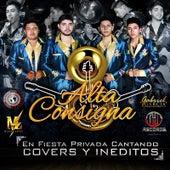 En Fiesta Privada Cantando Covers y Ineditos van Alta Consigna