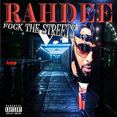 Fuck the Streets Vol.1 by Rahdee