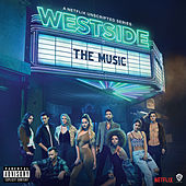Westside: The Music (Music from the Original Series) by Westside Cast