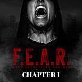 F.E.A.R. (Chapter 1) by Sickick