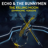 The Killing Moon (Symphonic Version) de Echo and the Bunnymen