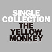 Single Collection (Remastered) von The Yellow Monkey