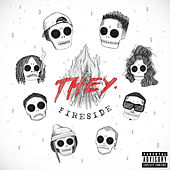 Fireside by THEY.