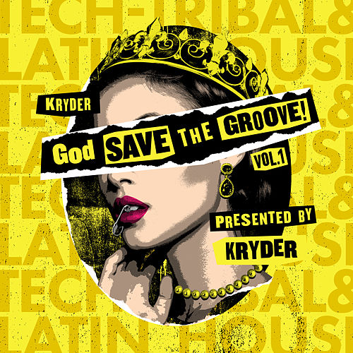 God Save The Groove Vol. 1 (Presented by Kryder) von Various Artists