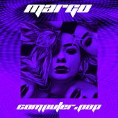 Computer.Pop by Margo