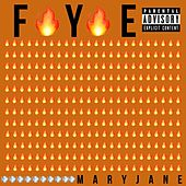 Fye de Mary Jane