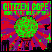 Hours on End by Citizen Cope
