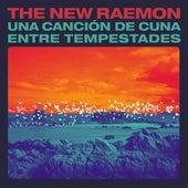 Una canción de cuna entre tempestades by The New Raemon