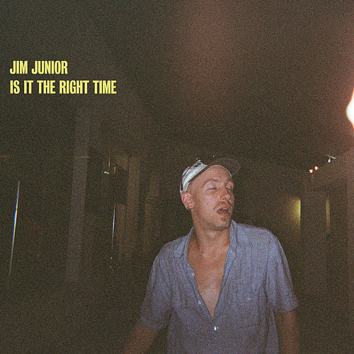 Is It The Right Time von Jim Junior