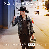 The Journey BNA: Vol. 2 - EP von Paul Brandt
