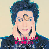 The Night Snails And Plastic Boogie (Remastered) von The Yellow Monkey