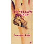 Romantist Taste von The Yellow Monkey