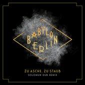 Zu Asche, zu Staub (Solomun Dub Remix; Music from the Original TV Series Babylon Berlin) von Severija