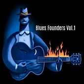 Blues Founders, Vol. 1 by Various Artists