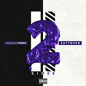 2 Sides by Icewear Vezzo & Zaytoven